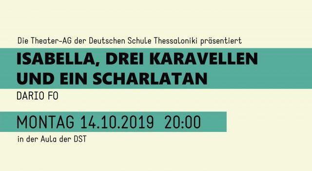 """Theateraufführung 14.10.2019 """"Isabella, Drei Karavellen Und Ein Scharlatan"""""""