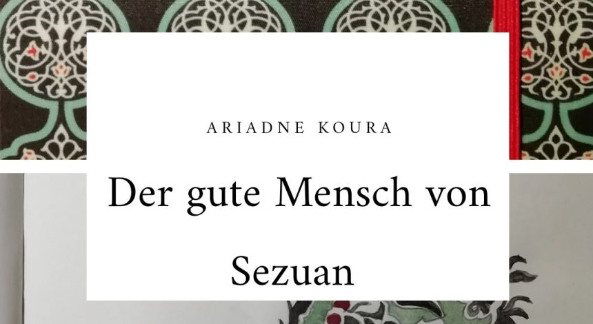 """Literaturprojekt: Lesejournale Zum Drama """"Der Gute Mensch Von Sezuan"""""""