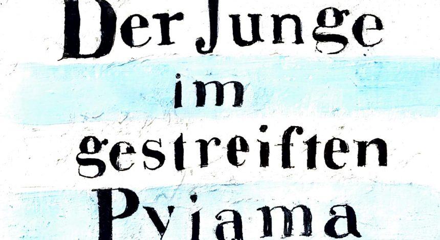 """HOLOCAUST-LITERATUR: """"Der Junge Im Gestreiften Pyjama"""""""